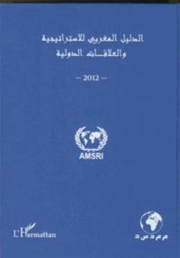 Lemememonde.fr Annuaire marocain de la stratégie et des relations internationales 2012 - (Version en arabe) Image