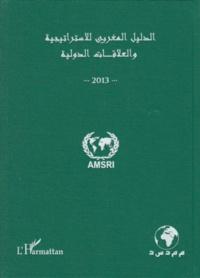 Abdelhak Azzouzi - Annuaire marocain de la stratégie et des relations internationales - Version en arabe.