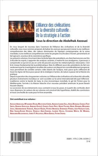 L'alliance des civilisations et la diversité culturelle: De la stratégie à l'action