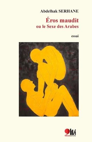 Abdelhak Serhane - Erosmauditou lesexedesArabes.