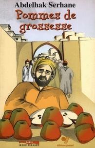 Abdelhak Serhane - Pommes de grossesse.