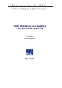 Abdelhamid Hénia - Villes et territoires au Maghreb - Itinéraire d'une recherche.