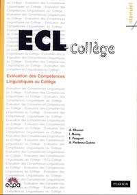 Abdelhamid Khomsi et Isabelle Nanty - ECL-COLLEGE Evaluation des compétences linguistiques écrites au collège - Matériel complet comprenant le manuel, 25 cahiers de passation et la grille de correction.