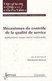Abdelhamid Mellouk - Mécanismes du contrôle de la qualité de service - Applications temps réel et multimédia.