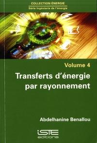 Transferts d'énergie par rayonnement - Abdelhanine Benallou pdf epub