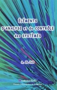 Abdelhaq El Jaï - Eléments d'analyse et de contrôle des systèmes.