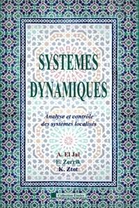 Abdelhaq El Jaï et El Hassan Zerrik - Systèmes dynamiques - Analyse et contrôle des systèmes localisés.