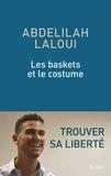 Abdelilah Laloui - Les baskets et le costume.