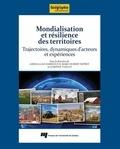 Abdelillah Hamdouch et Marc-Hubert Depret - Mondialisation et résilience des territoires - Trajectoires, dynamiques d'acteurs et expériences.