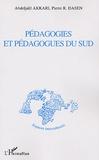 Abdeljalil Akkari et Pierre Dasen - Pédagogies et pédagogues du Sud.