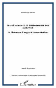 Deedr.fr Epistémologie et philosophie des sciences - En l'honneur d'Angèle Kremer-Marietti Image