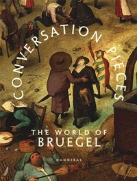 Conversation Pieces- The World of Bruegel - Abdelkader Benali |