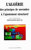 Abdelkader Djeflat - L'Algérie, des principes de novembre à l'ajustement structurel.