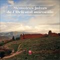 Abdelkader Retnani - Mémoires juives de l'oriental marocain.