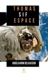 Abdelkarim Belkassem - Thomas Sif espace - Science-fiction.