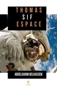 Abdelkarim Belkassem - Thomas Sif Espace.