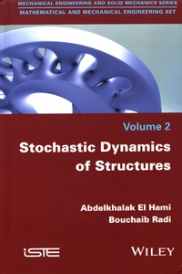 Ucareoutplacement.be Mathematical and Mechanical Engineering Set - Volume 2, Stochastic Dynamics of Structures Image