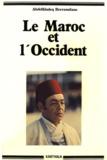 Abdelkhaleq Berramdane - Le Maroc et l'Occident (1800-1974).