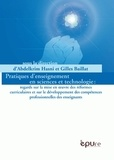 Abdelkrim Hasni - Pratiques d'enseignement en sciences et technologies - Regards sur la mise en oeuvre des réfomres curriculaires et sur le développement des compétences professionnelles des enseigants.