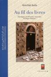 Abdellah Baïda - Au fil des livres - Chroniques de littérature marocaine de langue française.
