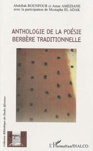 Abdellah Bounfour et Amar Ameziane - Anthologie de la poésie berbère traditionnelle - Edition bilingue français-berbère.