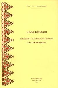 Introduction à la littérature berbère - Tome 2, Le récit hagiologique.pdf