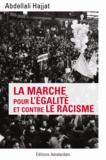Abdellali Hajjat - La marche pour l'égalité et contre le racisme.