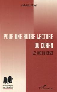 Abdellatif Idrissi - Pour une autre lecture du Coran - Les voix du Verset.