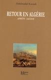 Abdelmadjid Kaouah - Retour en Algérie - Amère saison.