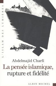 Histoiresdenlire.be La pensée islamique, rupture et fidélité Image