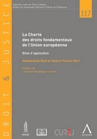 Abdelwahab Biad et Valérie Parisot - La charte des droits fondamentaux de l'Union européenne - Bilan d'application.