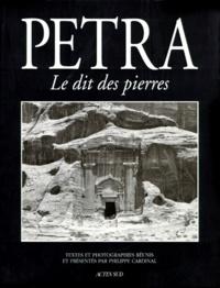 Abdelwahab Meddeb et Jean-Marie-Gustave Le Clézio - Petra - Le dit des pierres.