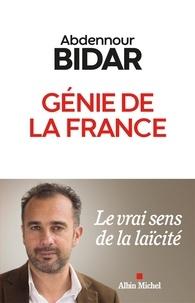 Abdennour Bidar - Génie de la France - Le vrai sens de la laïcité.