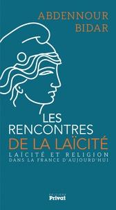 Abdennour Bidar - Laïcité et religion dans la France d'aujourd'hui.