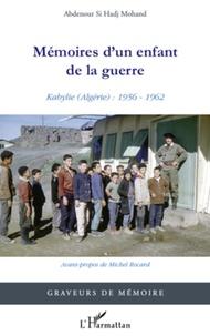 Mémoires dun enfant de la guerre - Kabylie (Algérie) : 1956-1962.pdf