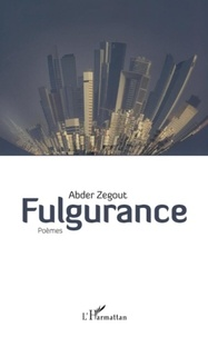Abder Zegout - Fulgurance.