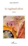 Abder Zegout - Le vagabond céleste.