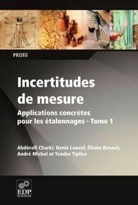 Deedr.fr Incertitudes de mesure - Tome 1, Applications concrètes pour les étalonnages Image