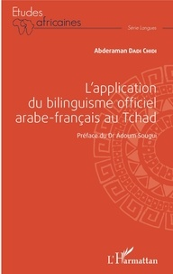 Abderaman Dadi Chidi - L'application du bilinguisme officiel arabe-français au Tchad.