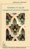 Abderrahim Lamchichi - Femmes et Islam - L'impératif universel d'égalité.