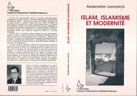 Abderrahim Lamchichi - Islam, islamisme et modernité.
