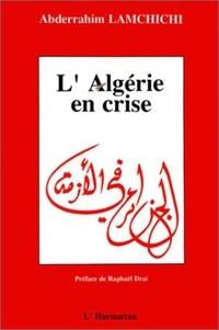 Abderrahim Lamchichi - L'algerie en crise - crise economique et changements politiques.