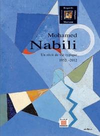 Abderrahma Benhamza - Mohamed Nabili - Un récit de vie typique.