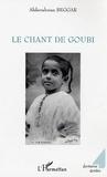 Abderrahman Beggar - Le chant de Goubi.