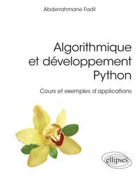 Abderrahmane Fadil - Algorithmique et développement Python - Cours et exemples d'applications.
