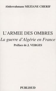 Feriasdhiver.fr L'armée des ombres - La guerre d'Algérie en France Image