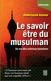 Abderrazak Ammar et Mounawar Ben Mbarek - Le savoir être du musulman.