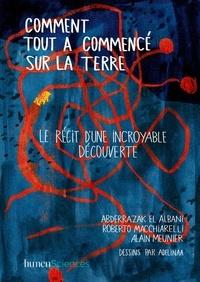 Abderrazak El Albani et Roberto Macchiarelli - Comment tout a commencé sur la Terre.