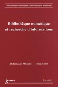 Abderrazak Mkadmi et Imad Saleh - Bibliothèque numérique et recherche d'informations.