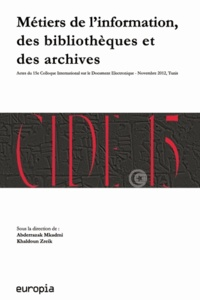 Checkpointfrance.fr Métiers de l'information, des bibliothèques et des archives à l'ère de la différentiation numérique - 15e colloque international sur le document électronique Image